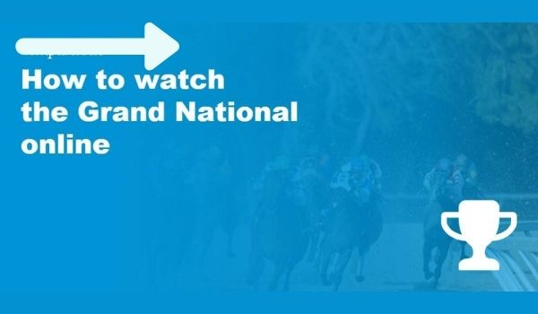 How To Watch Grand National Live