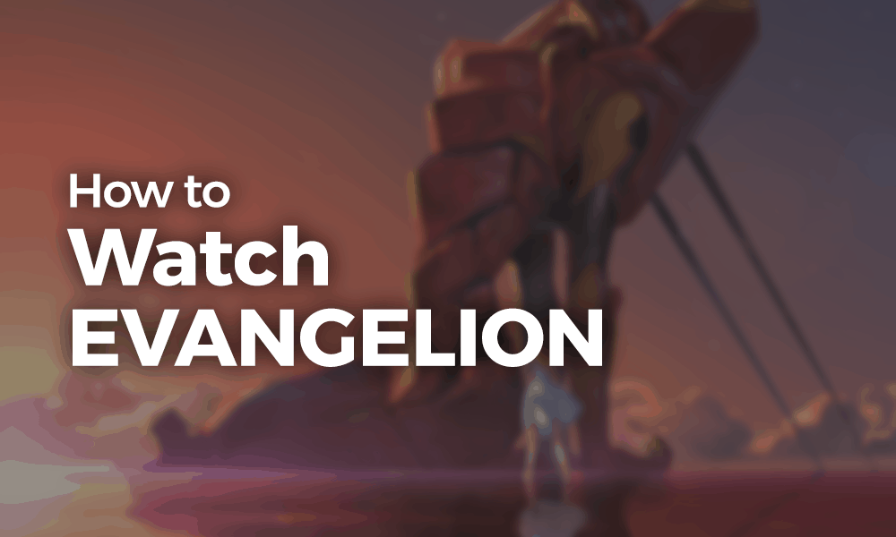 How To Watch Evangelion